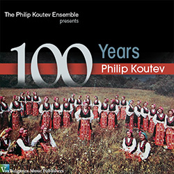 100 Years Philip Koutev [2-disc]